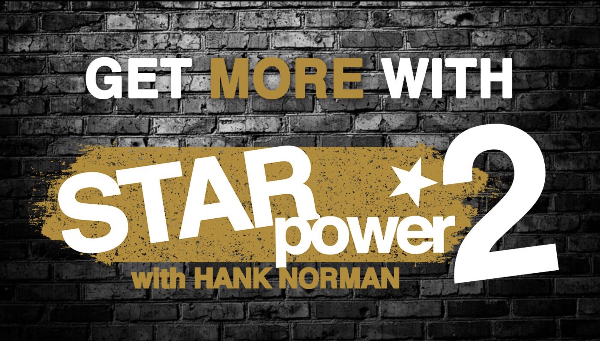 STAR POWER 2 HOW TO GROW SCALE AND MONETIZE YOUR EXPERTISE